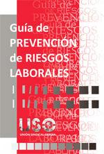 GUÍA DE PREVENCIÓN DE RIESGOS LABORALES